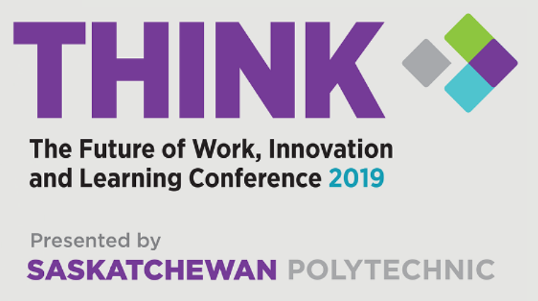 Saskatchewan Polytechnic announces THINK: The Future of Work, Innovation, and Learning 2019