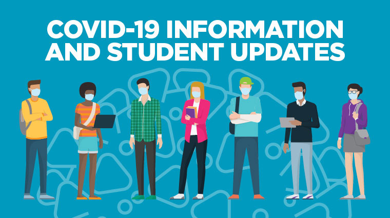 COVID-19 information and student updates